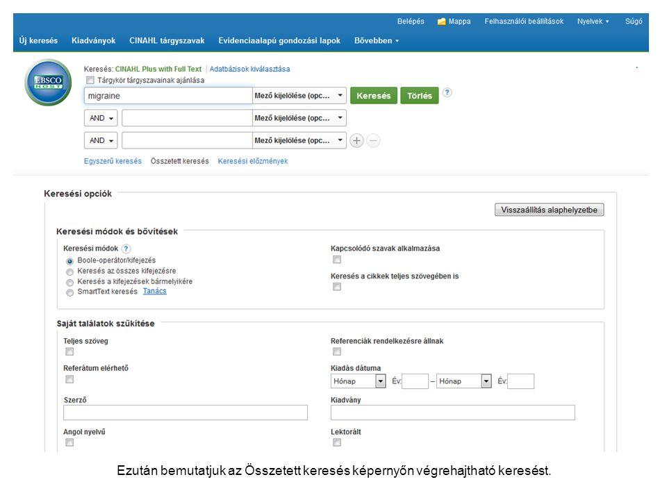 Ezután bemutatjuk az Összetett keresés képernyőn végrehajtható keresést.