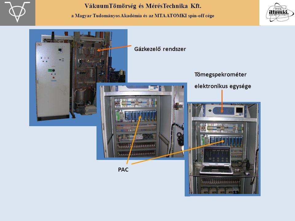 VákuumTömörség és MérésTechnika Kft. a Magyar Tudományos Akadémia és az MTA ATOMKI spin-off cége Gázkezelő rendszer PAC Tömegspekrométer elektronikus