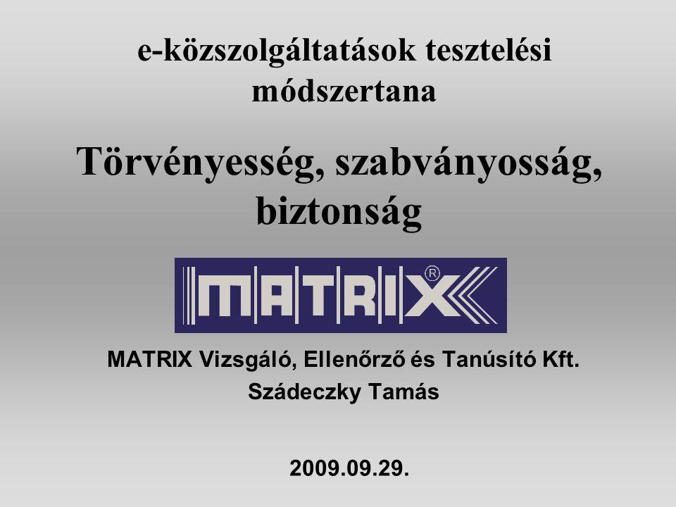 MATRIX Vizsgáló, Ellenőrző és Tanúsító Kft.