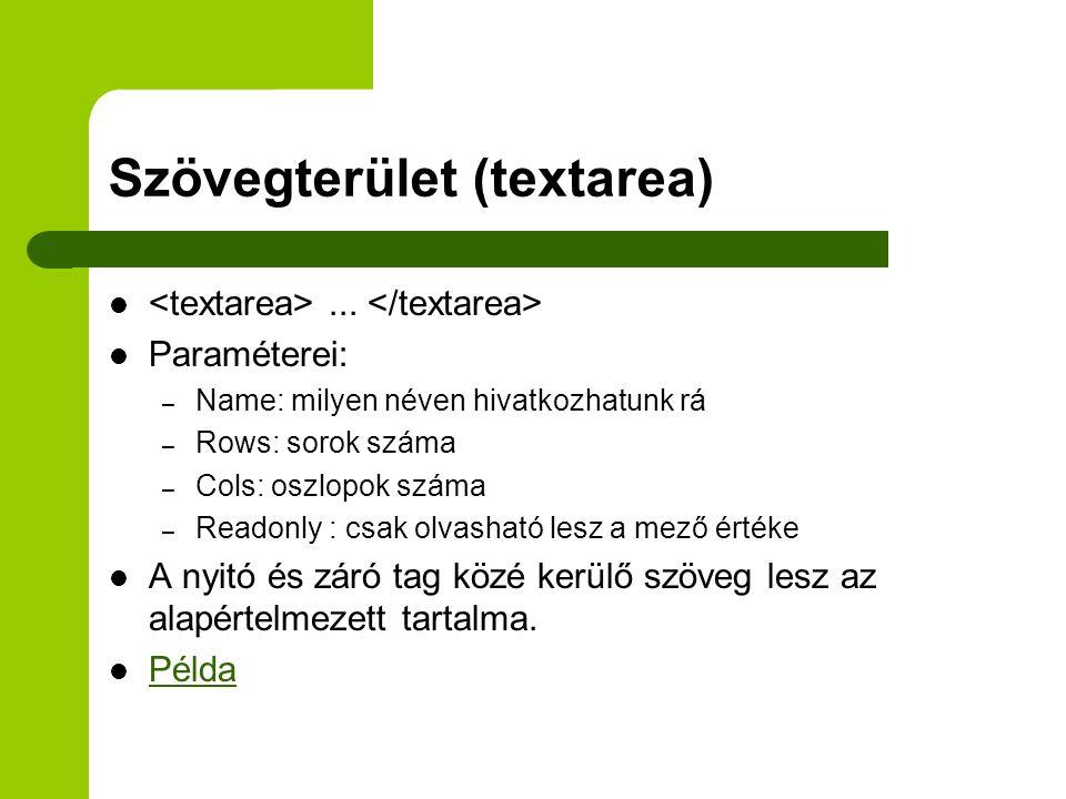 Szövegterület (textarea)...