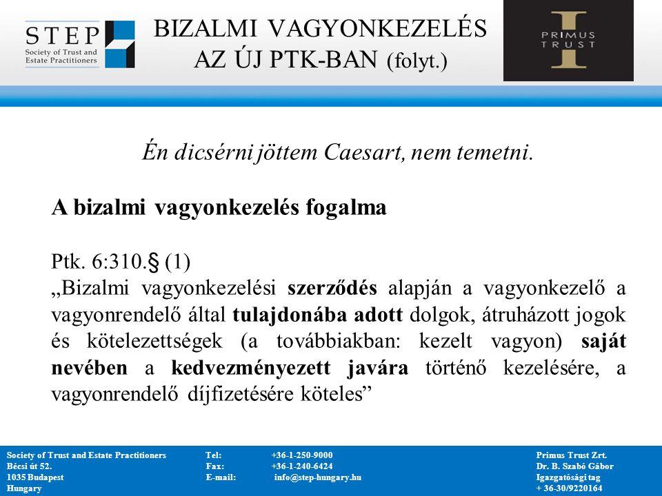 Society of Trust and Estate PractitionersCím: H-1036 Budapest, Bécsi út 52.