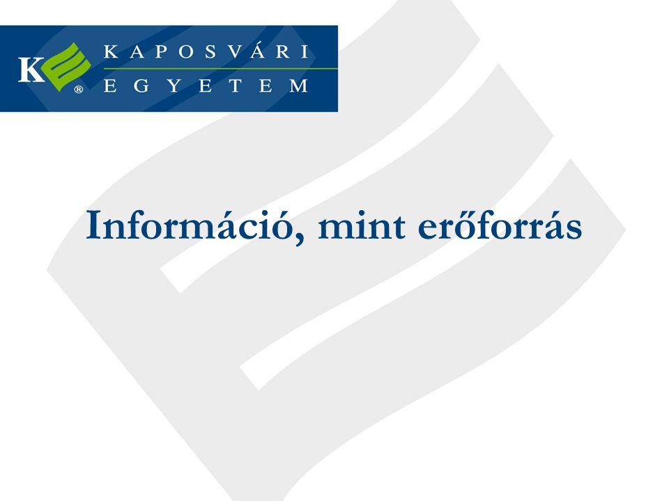 Az információ, mint erőforrás 1.