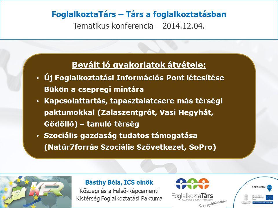FoglalkoztaTárs – Társ a foglalkoztatásban Tematikus konferencia – 2014.12.04.