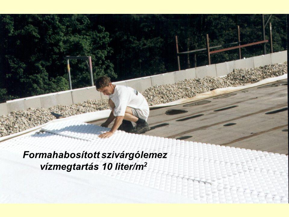Formahabosított szivárgólemez vízmegtartás 10 liter/m 2