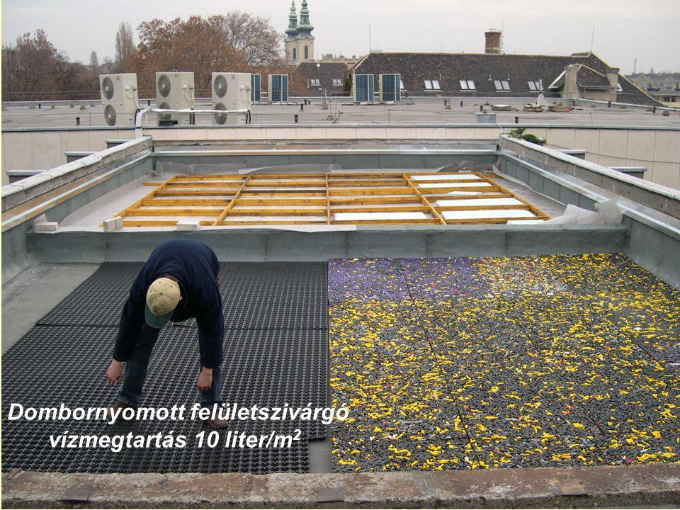 Dombornyomott felületszivárgó vízmegtartás 10 liter/m 2