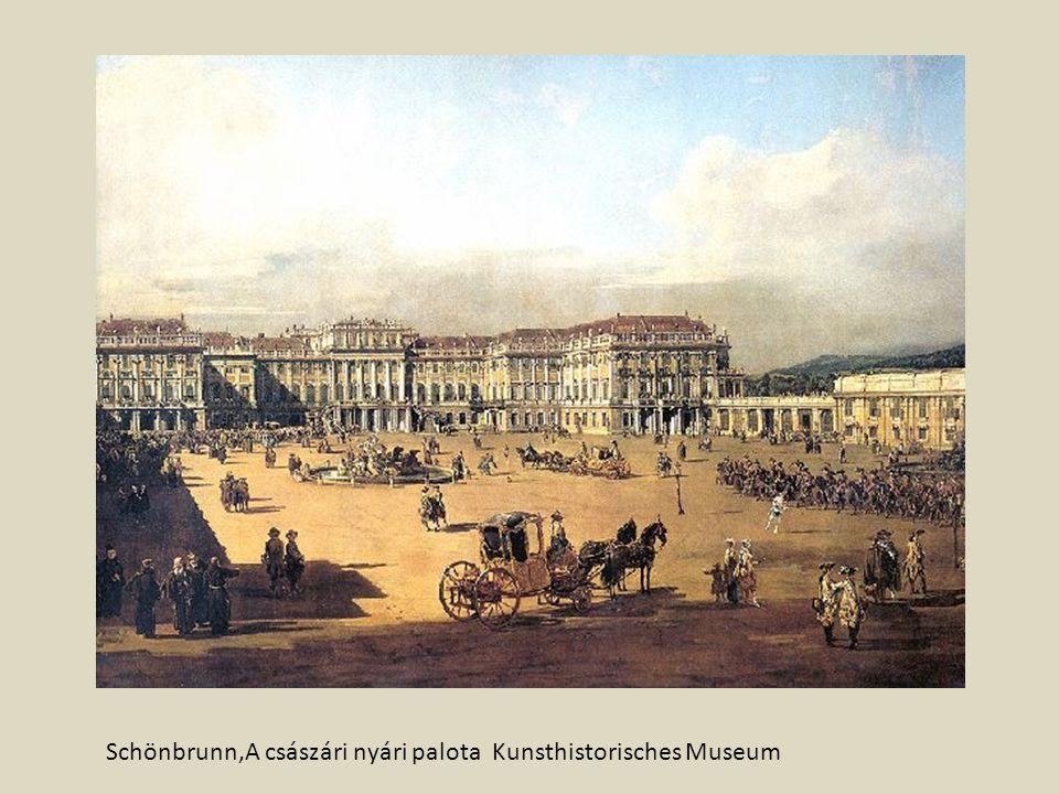 Schönbrunn,A császári nyári palota Kunsthistorisches Museum