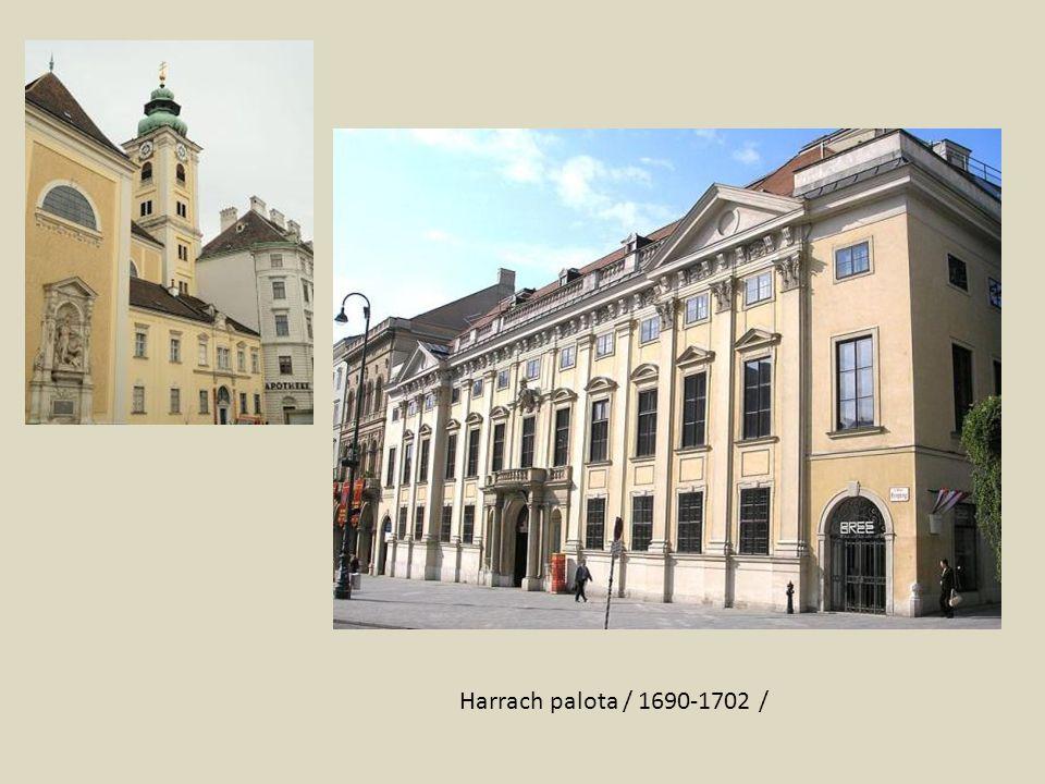 Harrach palota / 1690-1702 /