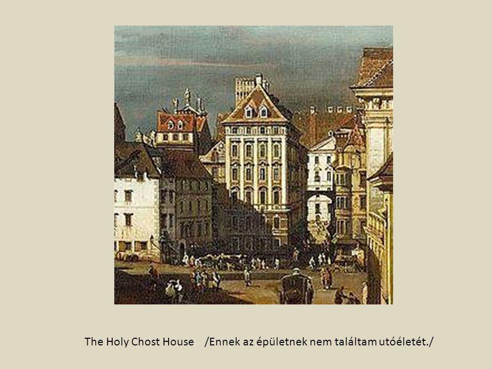 The Holy Chost House/Ennek az épületnek nem találtam utóéletét./