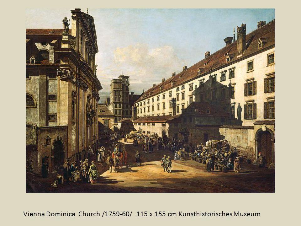 Vienna Dominica Church /1759-60/ 115 x 155 cm Kunsthistorisches Museum