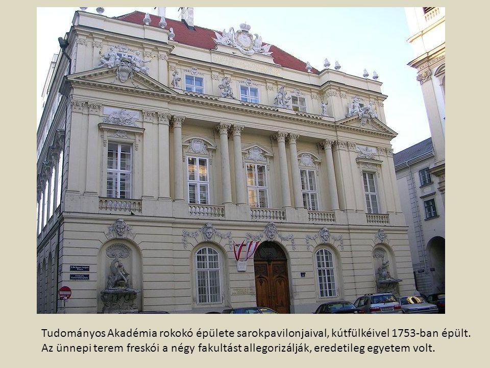 Tudományos Akadémia rokokó épülete sarokpavilonjaival, kútfülkéivel 1753-ban épült. Az ünnepi terem freskói a négy fakultást allegorizálják, eredetile