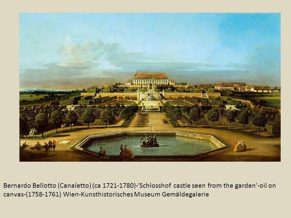 Bernardo Bellotto (Canaletto) (ca 1721-1780)-'Schlosshof castle seen from the garden'-oil on canvas-(1758-1761) Wien-Kunsthistorisches Museum Gemäldeg