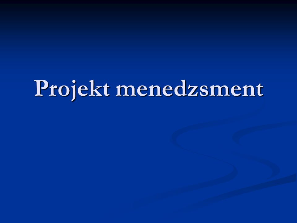 Projekt fogalma A projekt olyan összefüggő tevékenységek sorozata, amely valamilyen kitűzött eredmény elérésére irányul, meghatározott idő alatt végzendő el, és többnyire adott költségkeret megtartásával.