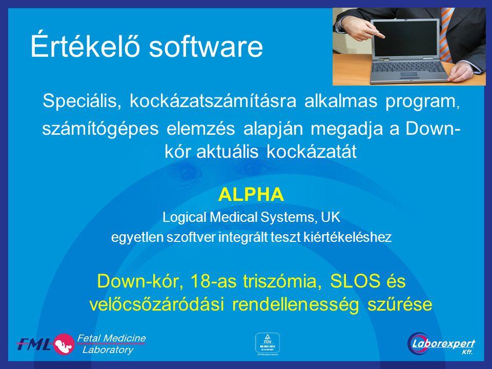 Értékelő software Speciális, kockázatszámításra alkalmas program, számítógépes elemzés alapján megadja a Down- kór aktuális kockázatát ALPHA Logical M