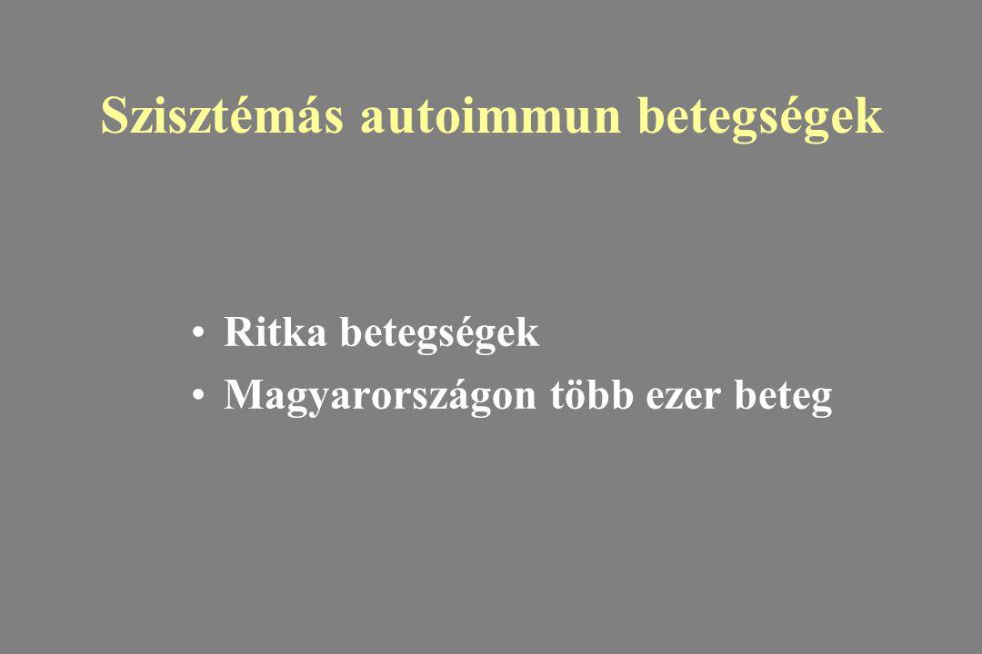 Szisztémás autoimmun betegségek Ritka betegségek Magyarországon több ezer beteg
