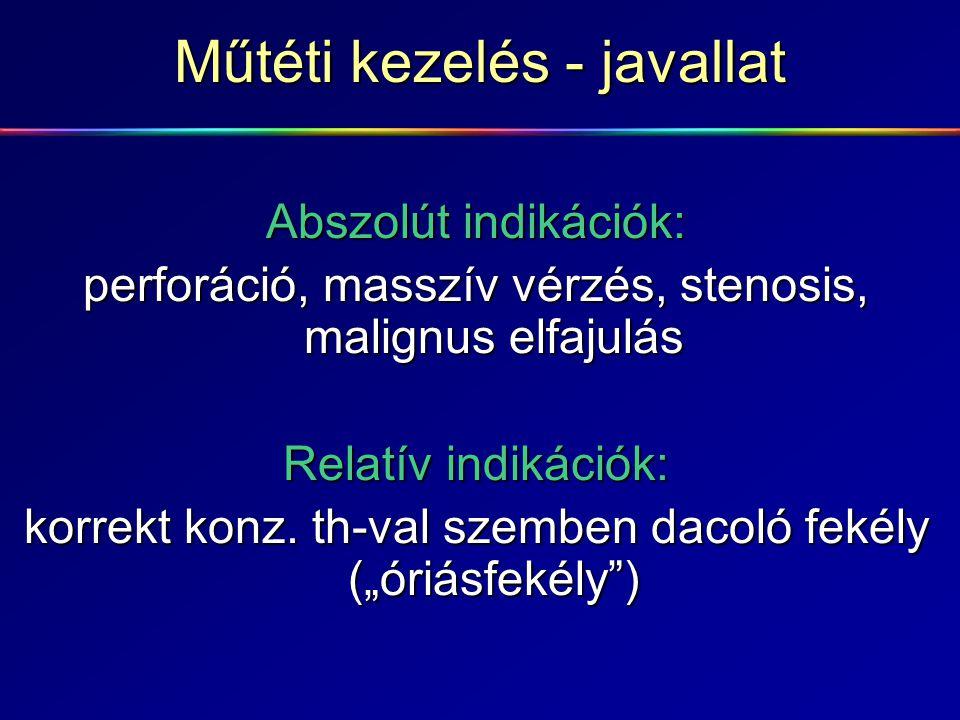 Műtéti kezelés - javallat Abszolút indikációk: perforáció, masszív vérzés, stenosis, malignus elfajulás Relatív indikációk: korrekt konz. th-val szemb