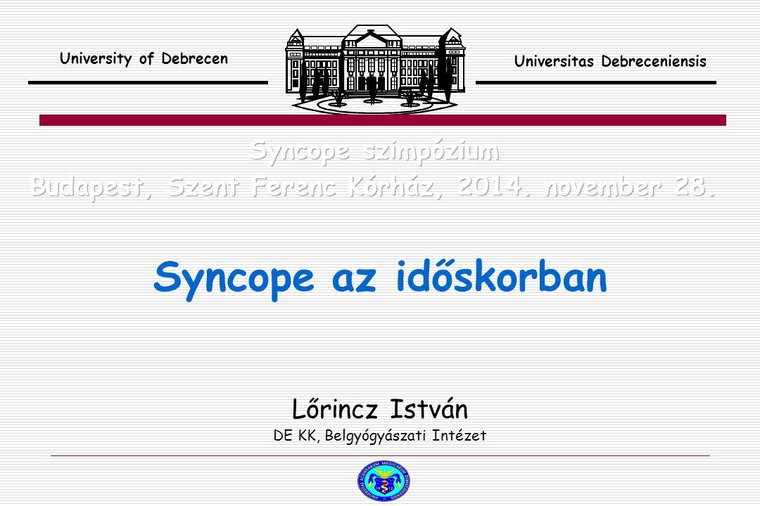 Az idősekben a syncope leggyakoribb okai az OH, a reflexes syncope, ezen belül CSS, és az aritmiák.