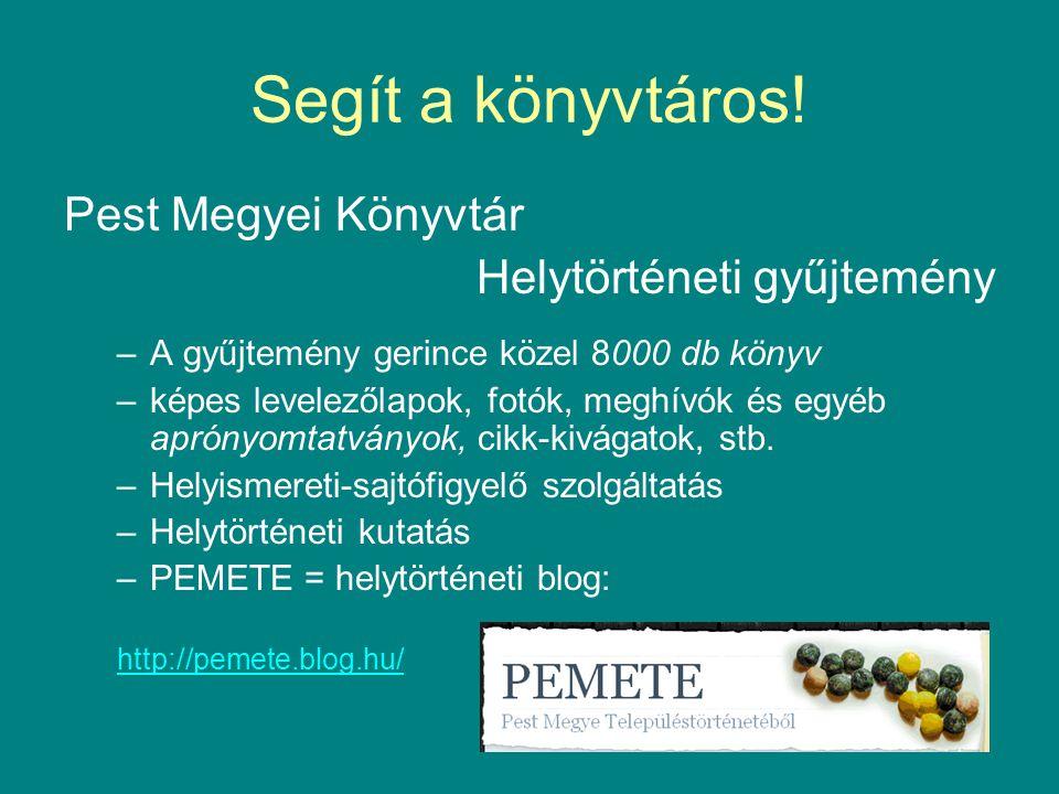A Pest Megyei Könyvtár elérhetőségei: Cím: Szentendre, Pátriárka u.