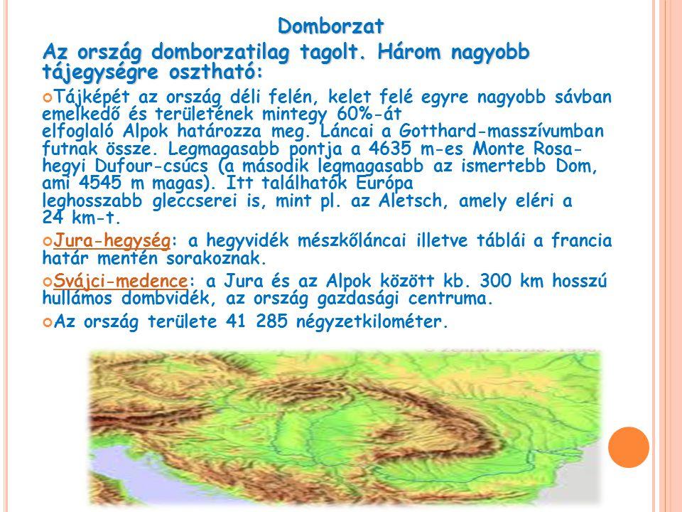 Domborzat Az ország domborzatilag tagolt. Három nagyobb tájegységre osztható: Tájképét az ország déli felén, kelet felé egyre nagyobb sávban emelkedő