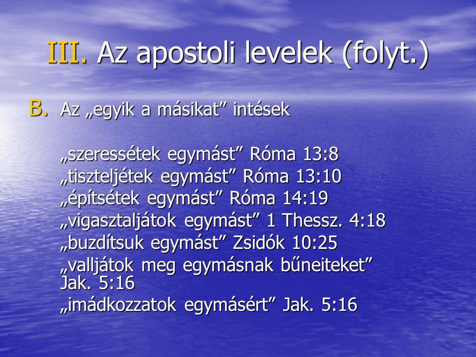 III. Az apostoli levelek (folyt.) B.