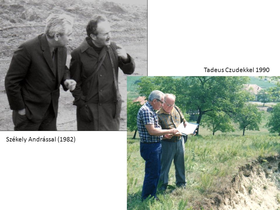 Székely Andrással (1982) Tadeus Czudekkel 1990
