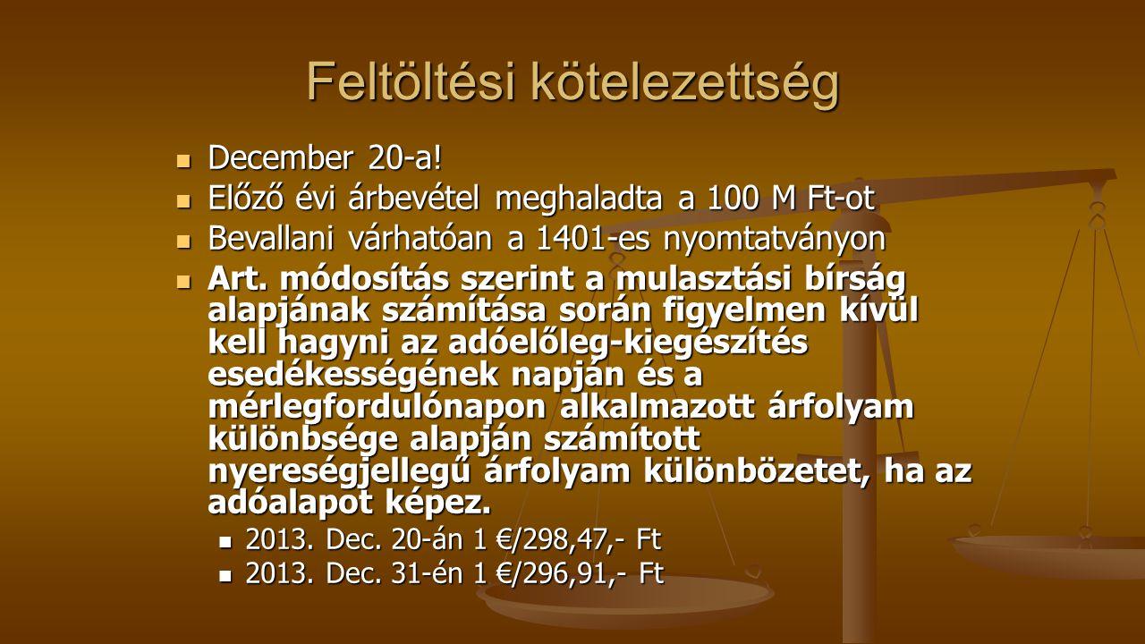 Feltöltési kötelezettség December 20-a.December 20-a.
