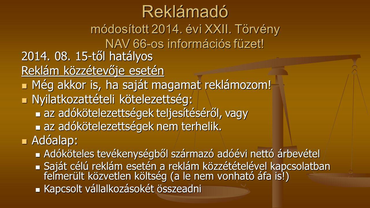 Reklámadó módosított 2014.évi XXII. Törvény NAV 66-os információs füzet.