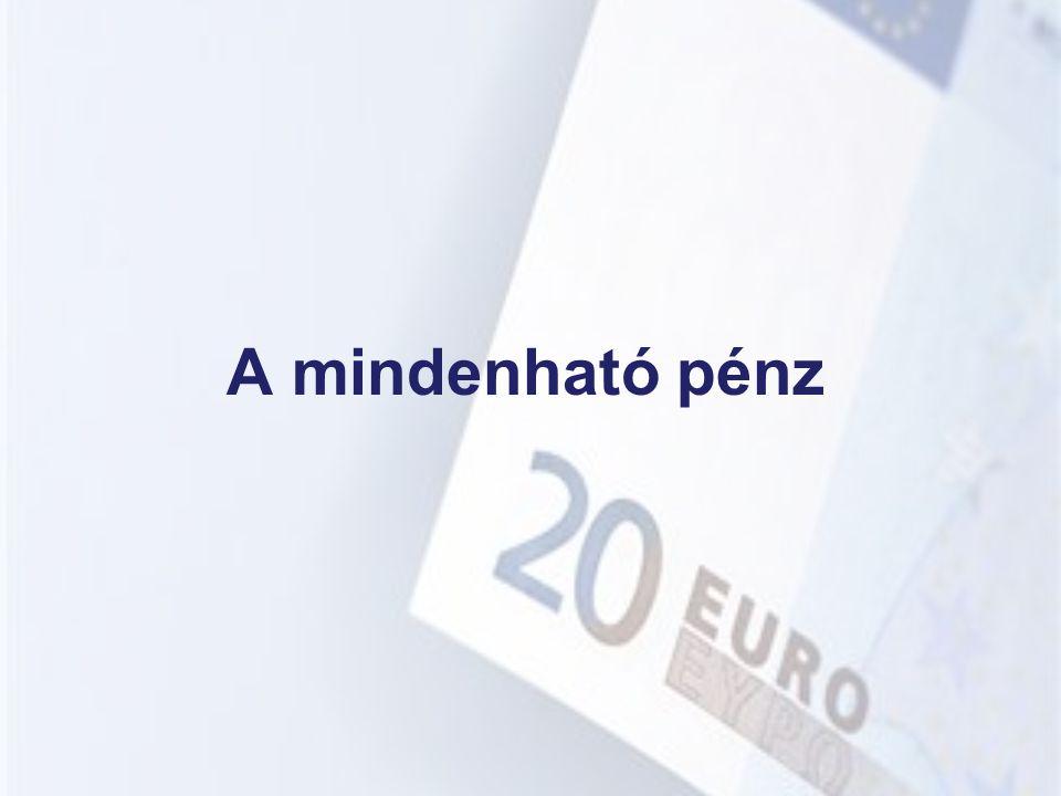 Az euró = Az EU közös pénze, fizetőeszköze 2002.január 1-től.