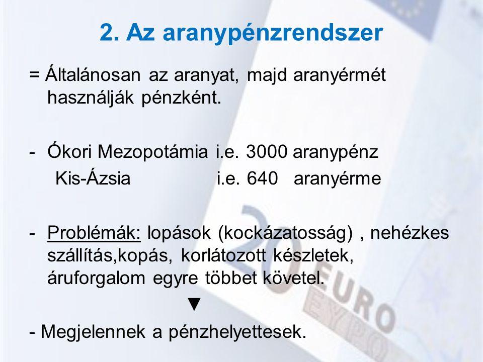 Árfolyam típusai 1.)Vételi = Amin a bank megveszi az adott pénznem egy egységét.