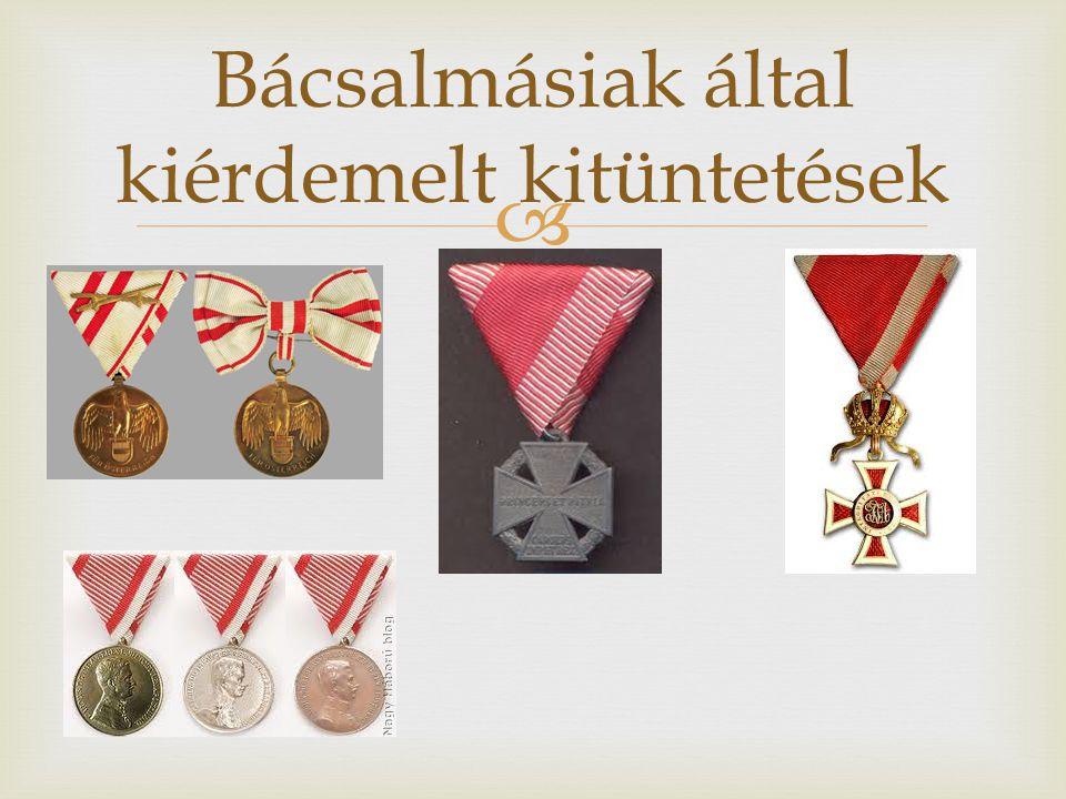  Bácsalmásiak által kiérdemelt kitüntetések