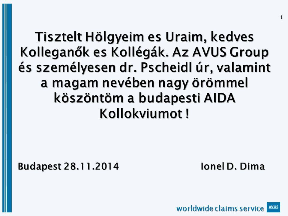 worldwide claims service 1 Tisztelt Hölgyeim es Uraim, kedves Kolleganők es Kollégák.