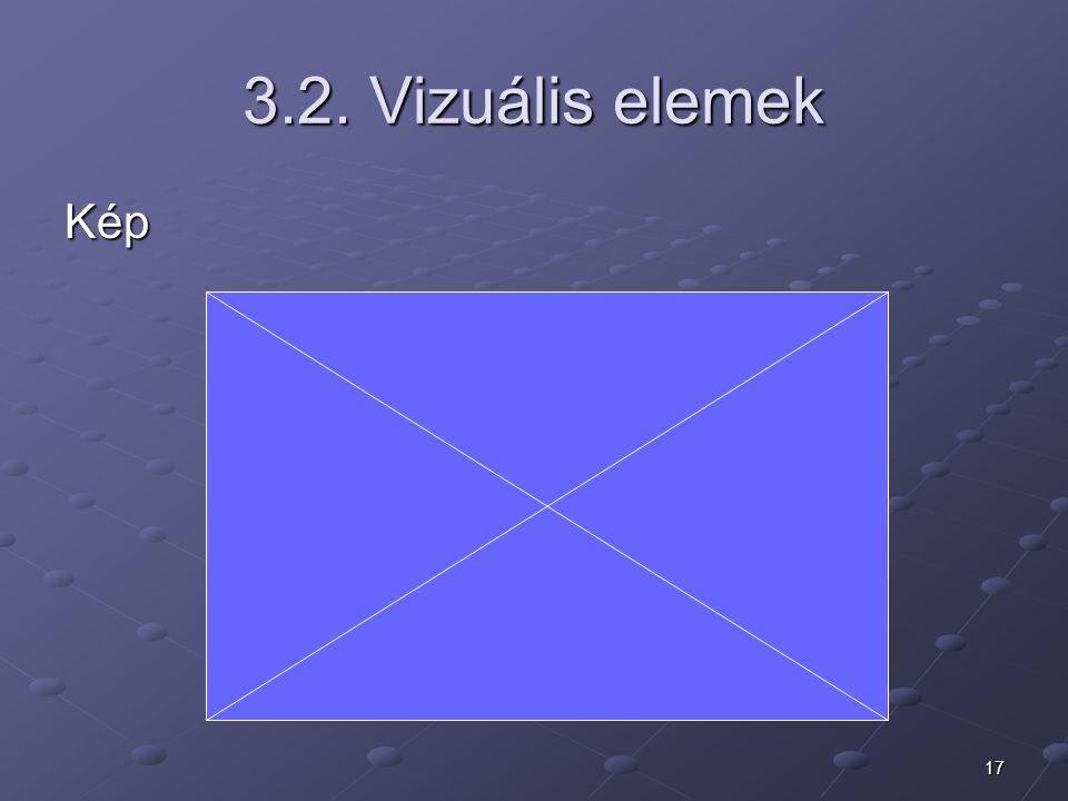 17 3.2. Vizuális elemek Kép