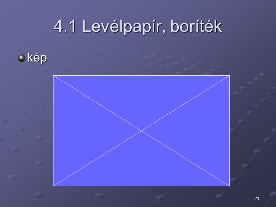 21 4.1 Levélpapír, boríték kép