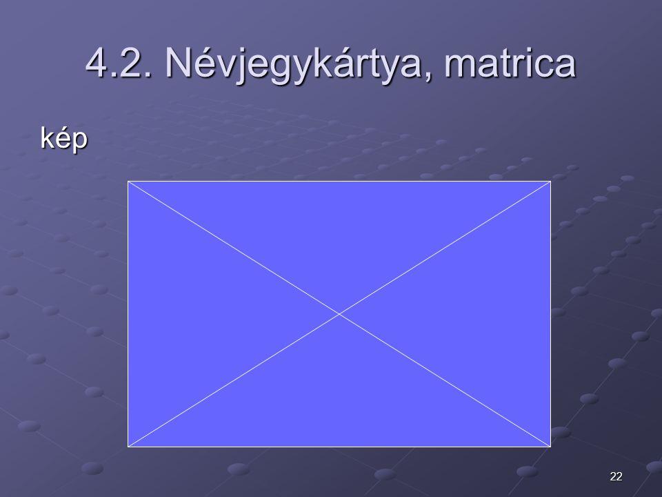 22 4.2. Névjegykártya, matrica kép