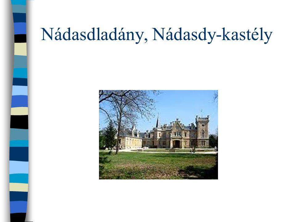 Nádasdladány, Nádasdy-kastély