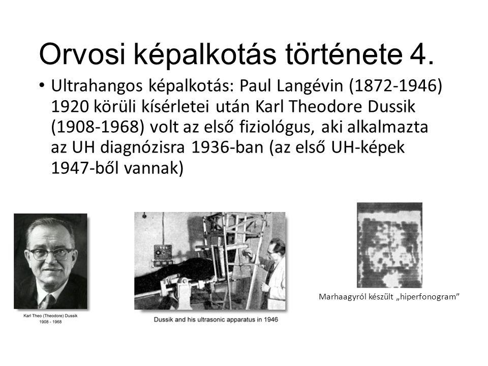 Orvosi képalkotás története 4.