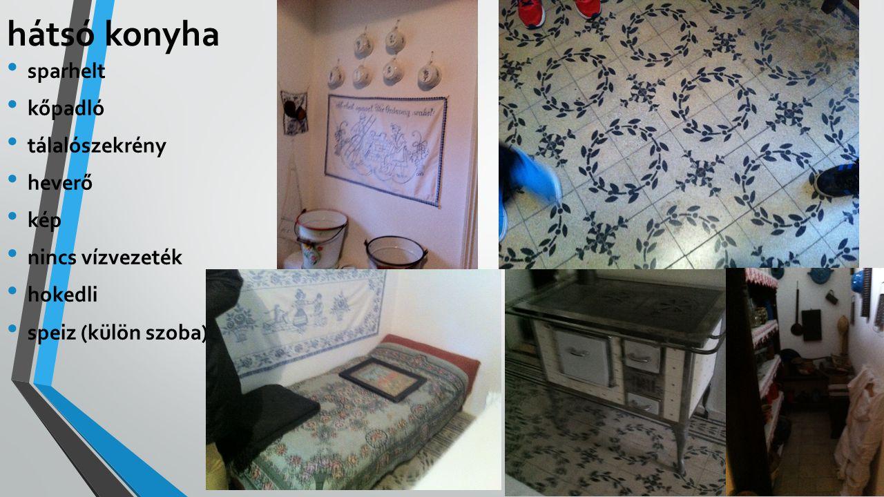 hátsó konyha sparhelt kőpadló tálalószekrény heverő kép nincs vízvezeték hokedli speiz (külön szoba)