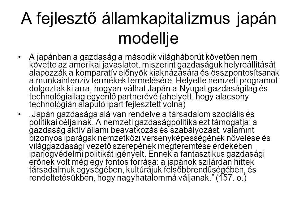 A német szociális piacgazdaság Bár sok tekintetben hasonlít mind a japán mind az amerikai modellekhez, számos vonatozása egyedi.