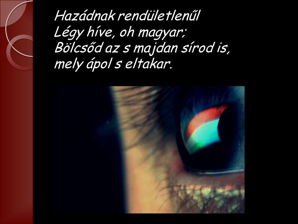 S a sírt, hol nemzet sűlyed el, Népek veszik körűl, S az ember millióinak Szemében gyászköny űl.