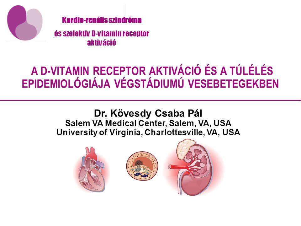Kardio-renális szindróma és szelektív D-vitamin receptor aktiváció Dr.