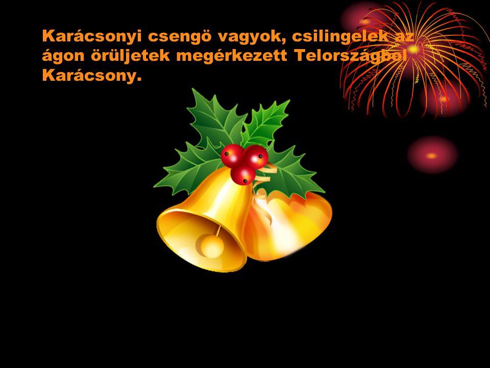 Jön a karácsony Jön a karácsony.Időről időre szeretteink körében ünneplünk.
