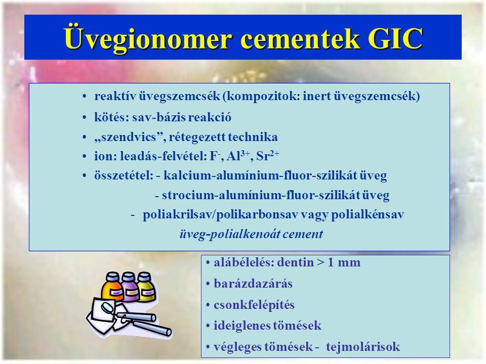 """Üvegionomer cementek GIC reaktív üvegszemcsék (kompozitok: inert üvegszemcsék) kötés: sav-bázis reakció """"szendvics , rétegezett technika ion: leadás-felvétel: F -, Al 3+, Sr 2+ összetétel: - kalcium-alumínium-fluor-szilikát üveg - strocium-alumínium-fluor-szilikát üveg -poliakrilsav/polikarbonsav vagy polialkénsav üveg-polialkenoát cement alábélelés: dentin > 1 mm barázdazárás csonkfelépítés ideiglenes tömések végleges tömések - tejmolárisok"""