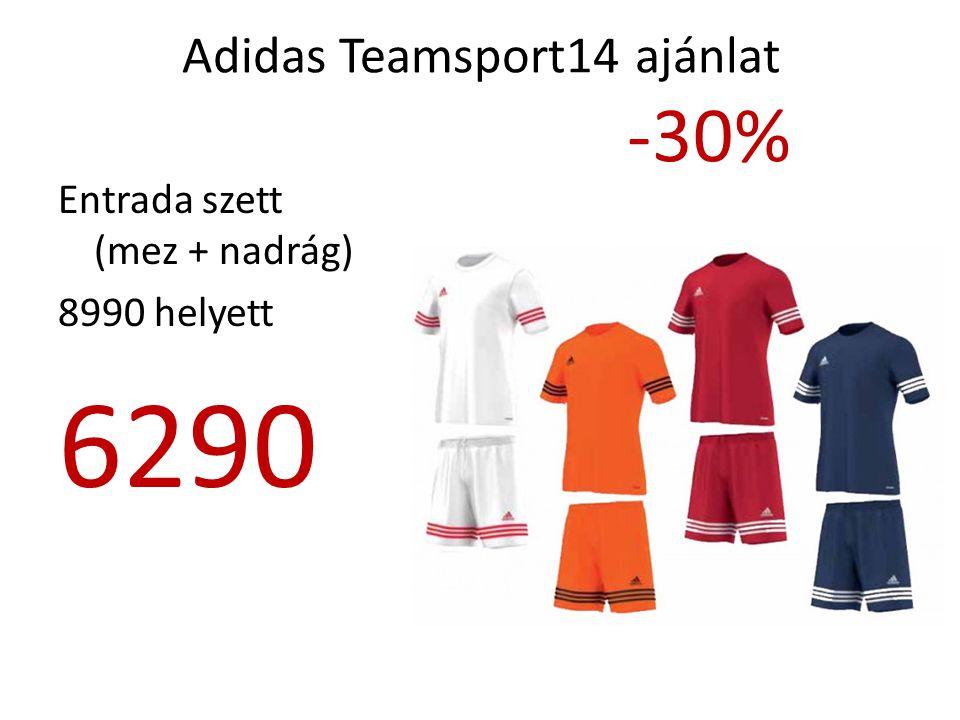 Adidas Teamsport14 ajánlat -30% Entrada szett (mez + nadrág) 8990 helyett 6290