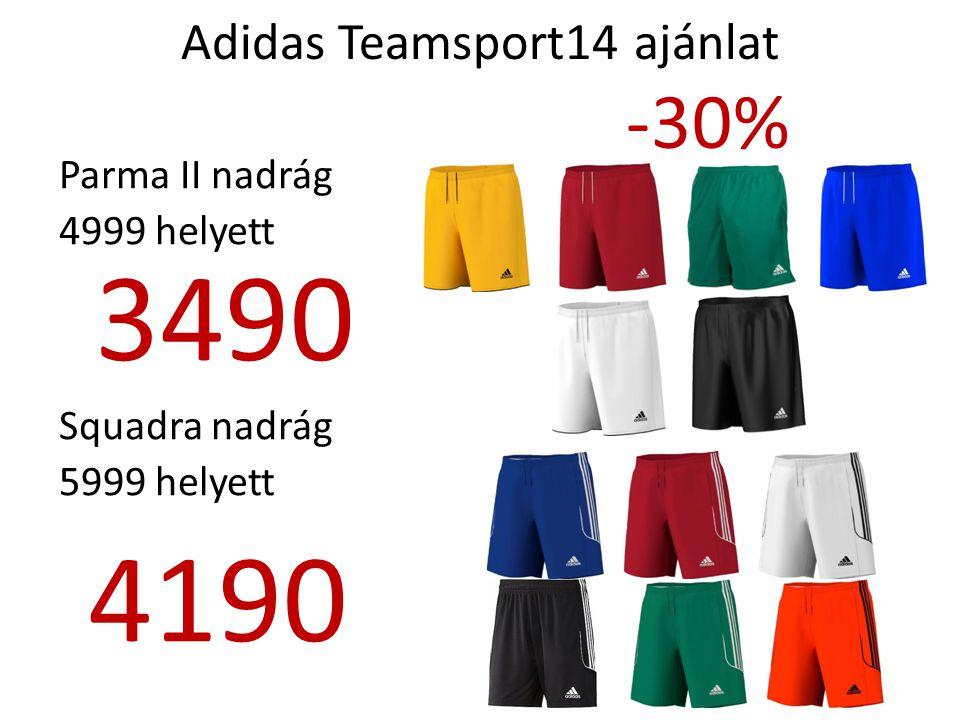 Adidas Teamsport14 ajánlat -30% Milano sportszár rugalmas anyag Megerősített talprész 2499 helyett 1750