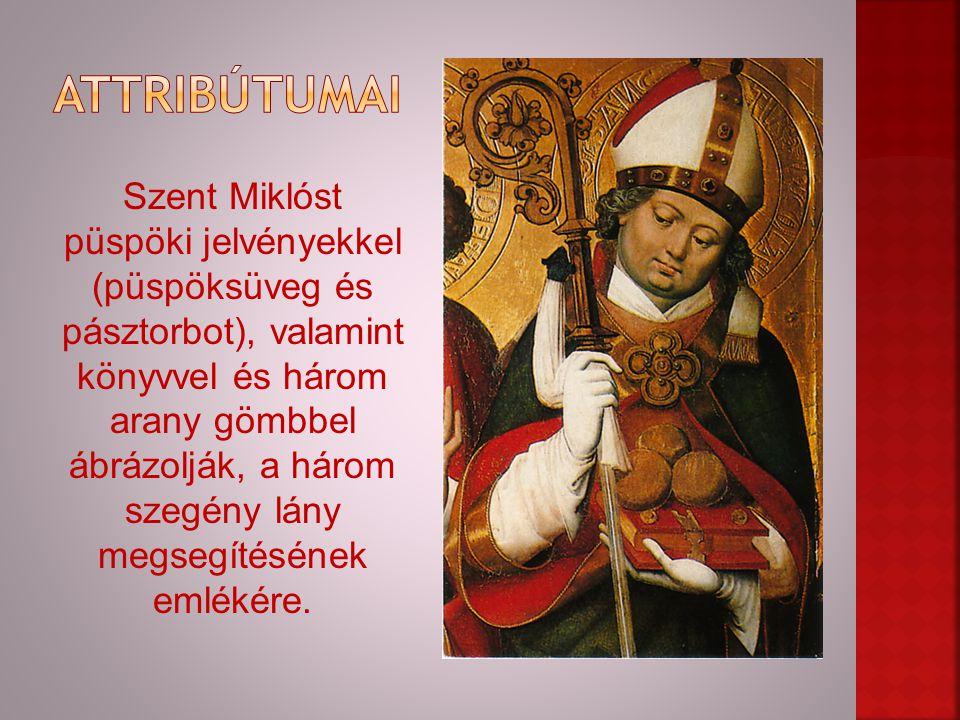 Szent Miklóst püspöki jelvényekkel (püspöksüveg és pásztorbot), valamint könyvvel és három arany gömbbel ábrázolják, a három szegény lány megsegítésén