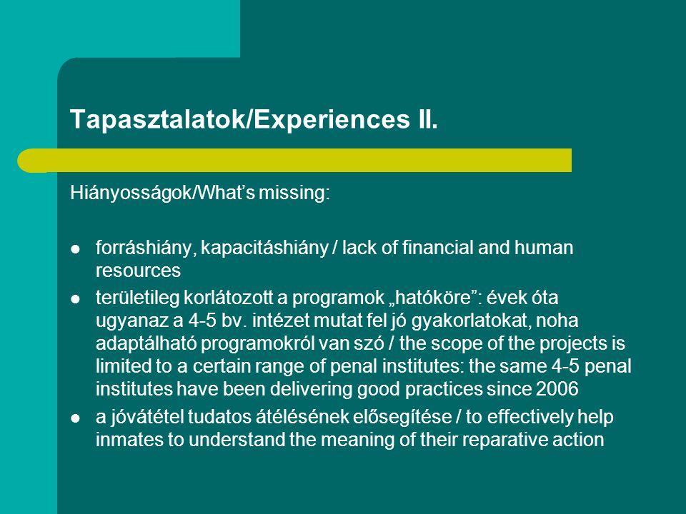 Tapasztalatok/Experiences II.
