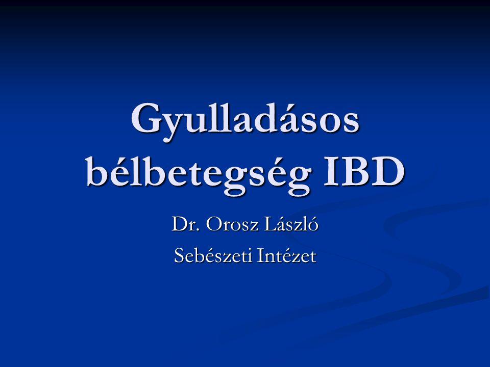 Az IBD felosztása Crohn betegeség CD (szegmentális, egész tápcsatorna) Crohn betegeség CD (szegmentális, egész tápcsatorna) Colitis ulcerosa UC (distaltól proximál felé, rectum-colon, gyakoribb extraintest.