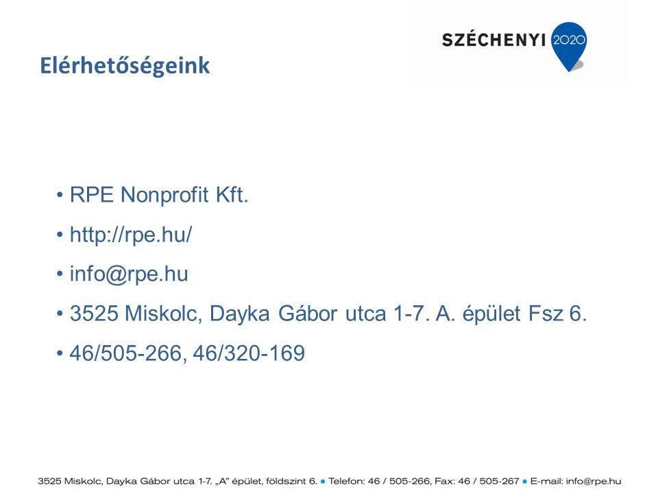 RPE Nonprofit Kft. http://rpe.hu/ info@rpe.hu 3525 Miskolc, Dayka Gábor utca 1-7. A. épület Fsz 6. 46/505-266, 46/320-169 Elérhetőségeink