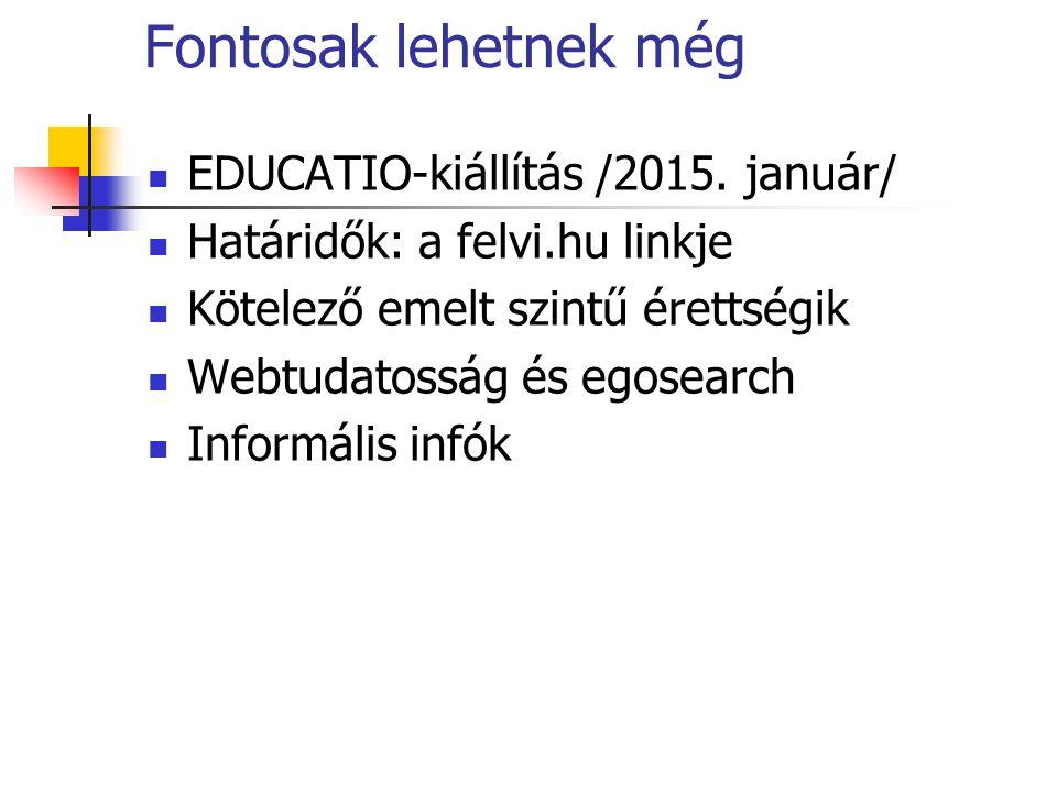Fontosak lehetnek még EDUCATIO-kiállítás /2015.