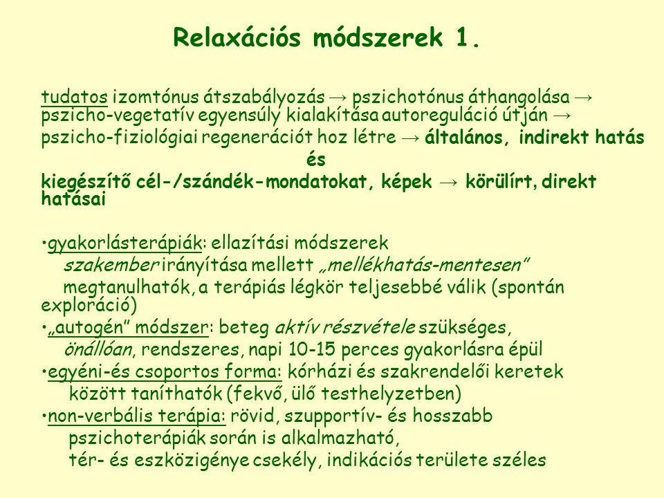 Autogén tréning (AT) - J.H.Schultz 19 2 0 évek hipnózis kezelések → izmok ellazulása, nehezedés, melegedés-érzés után létrejön a tudatállapot-változás: a tudatnívó alászáll tudat kissé beszűkül a figyelem ellazul és koncentrálódik létrejön a hallott és látott dolgok feltétel nélküli elfogadása önszuggesztív szövegekkel képes saját magát befolyásolni testi és kognitív szinten AT: standard gyakorlatsor, kb.15 -16 ülésben elsajátítható AT NEM alvás (pl.