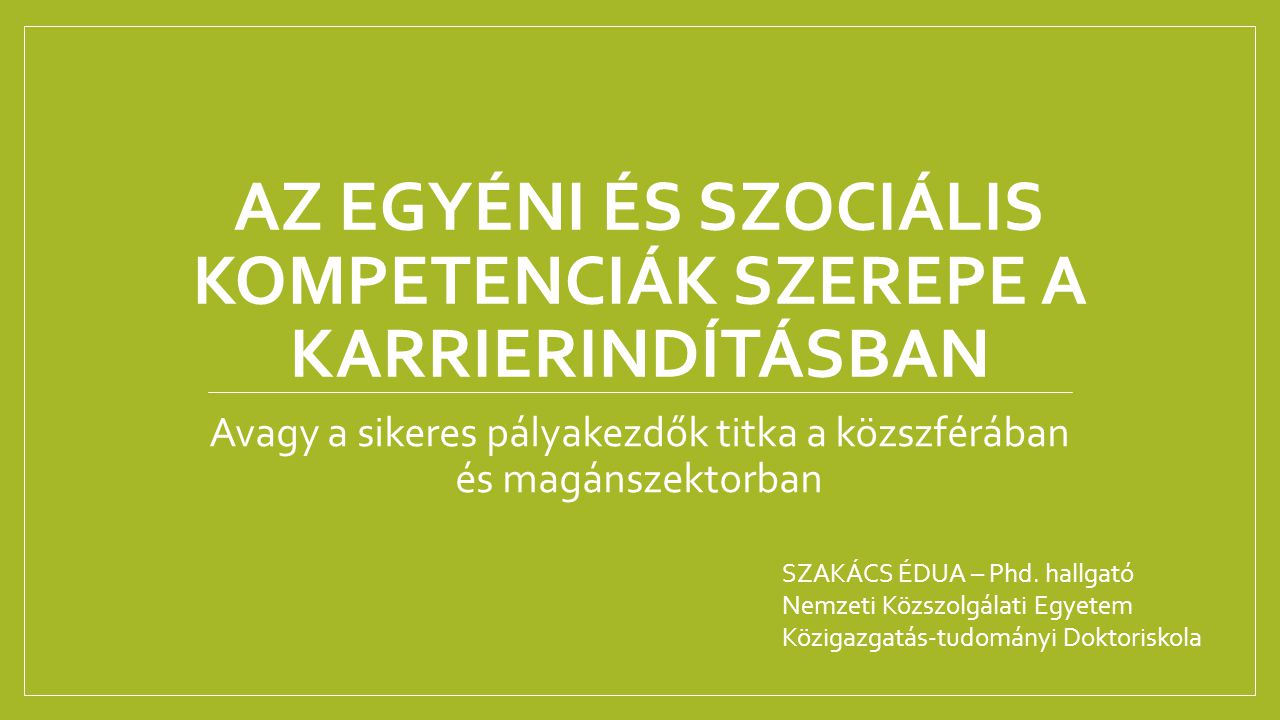 Pályakezdők - 2014 TUDATOSSÁG TAPASZTALAT MOBILITÁS